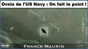 OVNIs de l'US Navy avec Franck Maurin