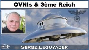 OVNIs avec Serge Leguyader