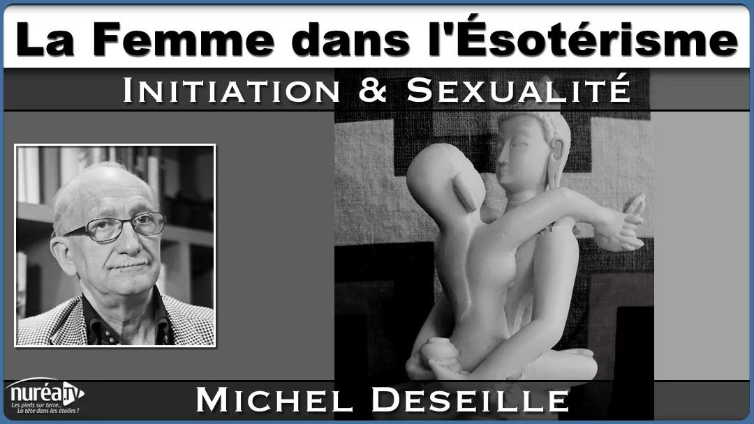 Femme, ésotérisme et sexualité Michel Deseille