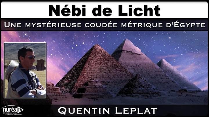 Nébi de Licht : Une mystérieuse coudée métrique d'Egypte avec Quentin Leplat