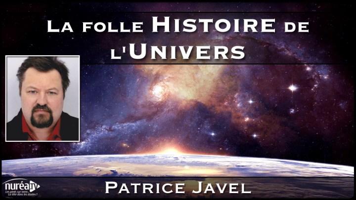 patrice javel la folle histoire de l'univers