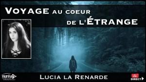 Voyage au Cœur de l'Étrange avec Lucia La Renarde sur NURÉA TV