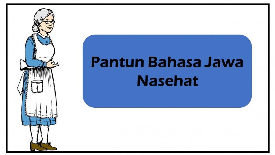 Pantun Bahasa Jawa Nasehat