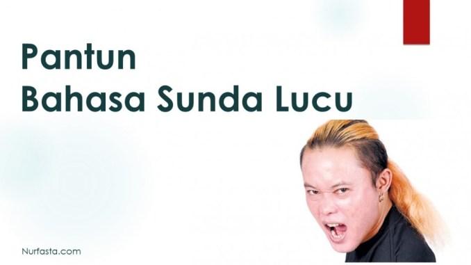 Pantun Bahasa Sunda Lucu