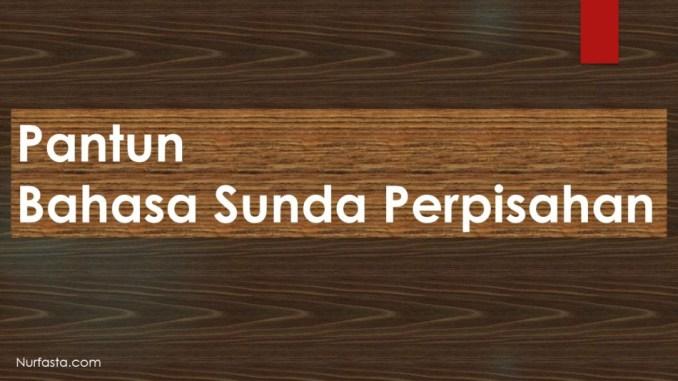 Pantun Bahasa Sunda Perpisahan