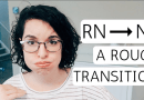 RN TO FNP TRANSITION | The First 6 Months