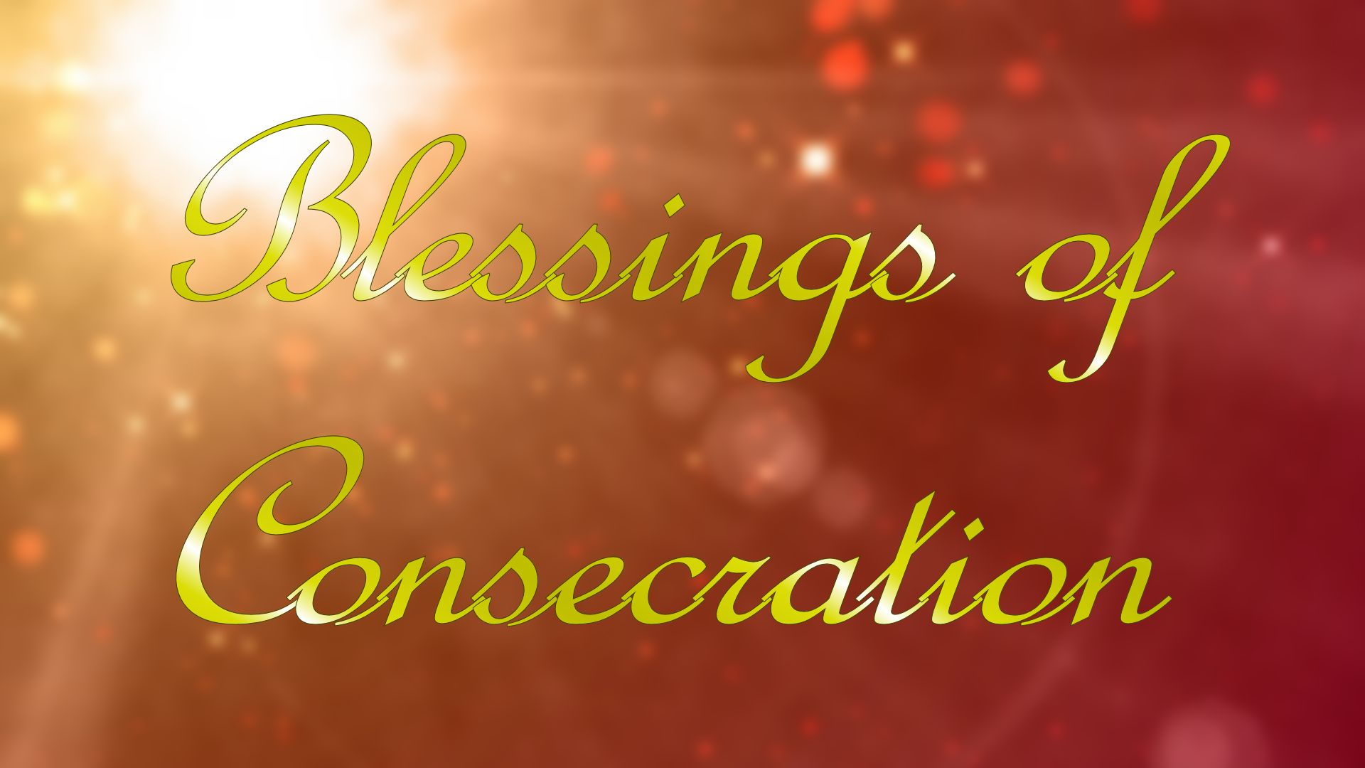 Blessings of Consecration FREE eBook