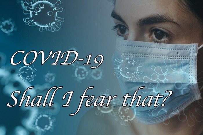 對病毒的恐懼和錯誤的訊息才會導致防疫失敗