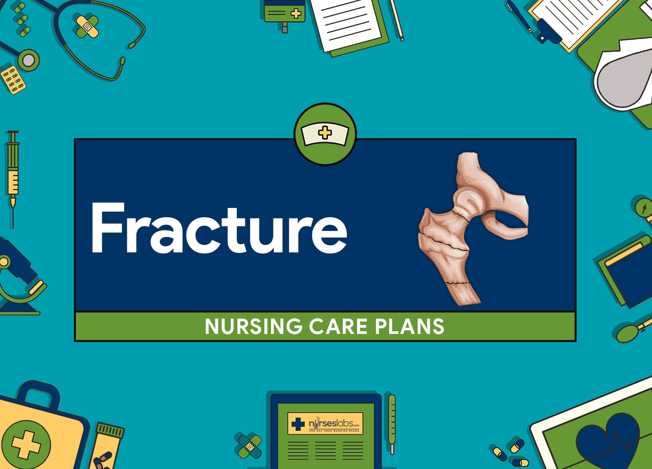 Fracture Nursing Care Plans 11 Nursing Diagnosis