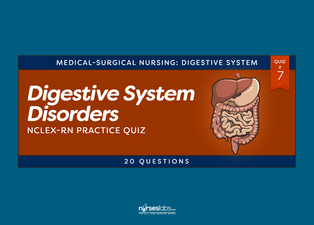 Digestive System Disorders 7 Nclex Practice Exam 20 Questions