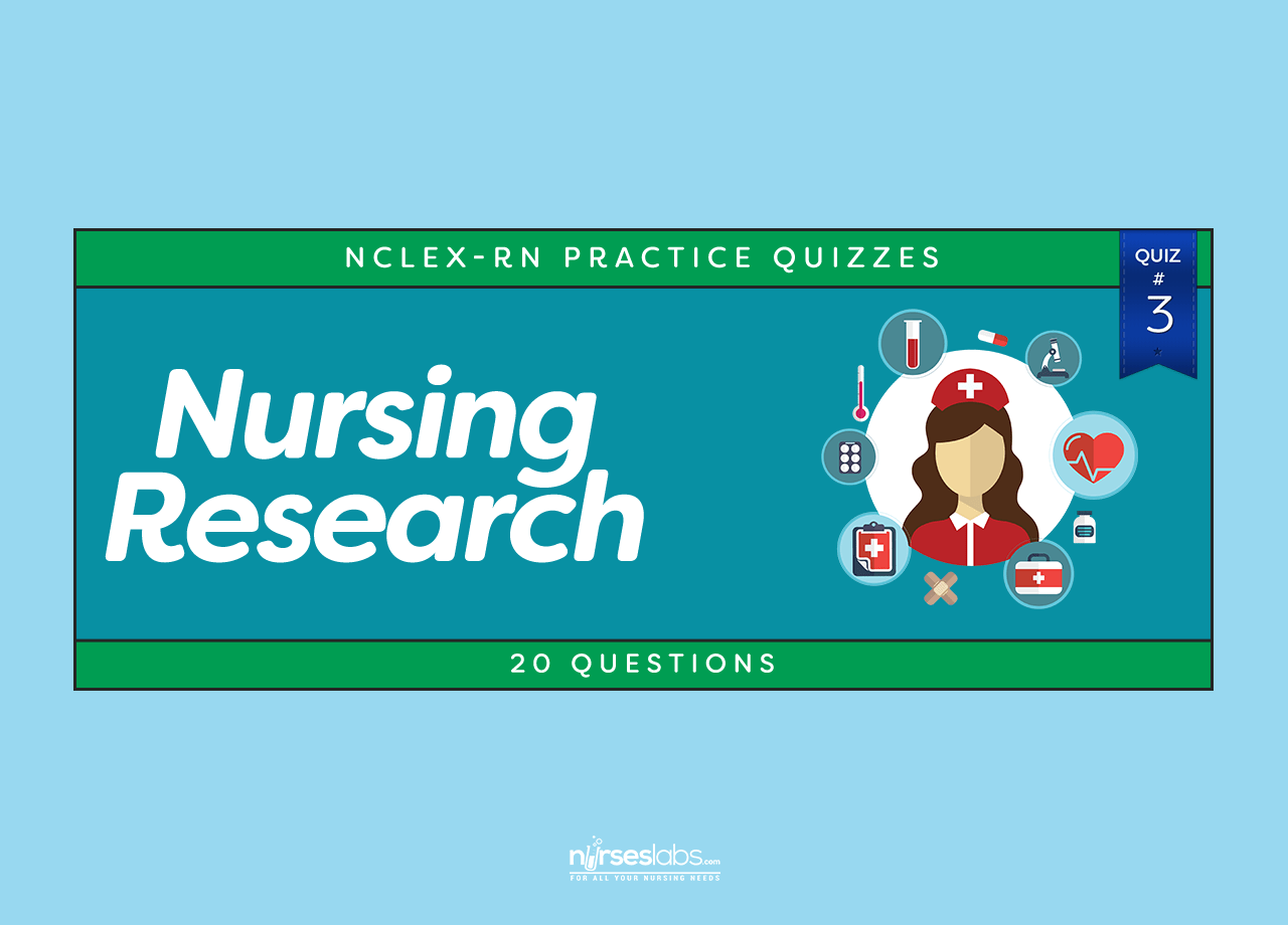 Nursing Research Nclex Practice Quiz 3 20 Questions