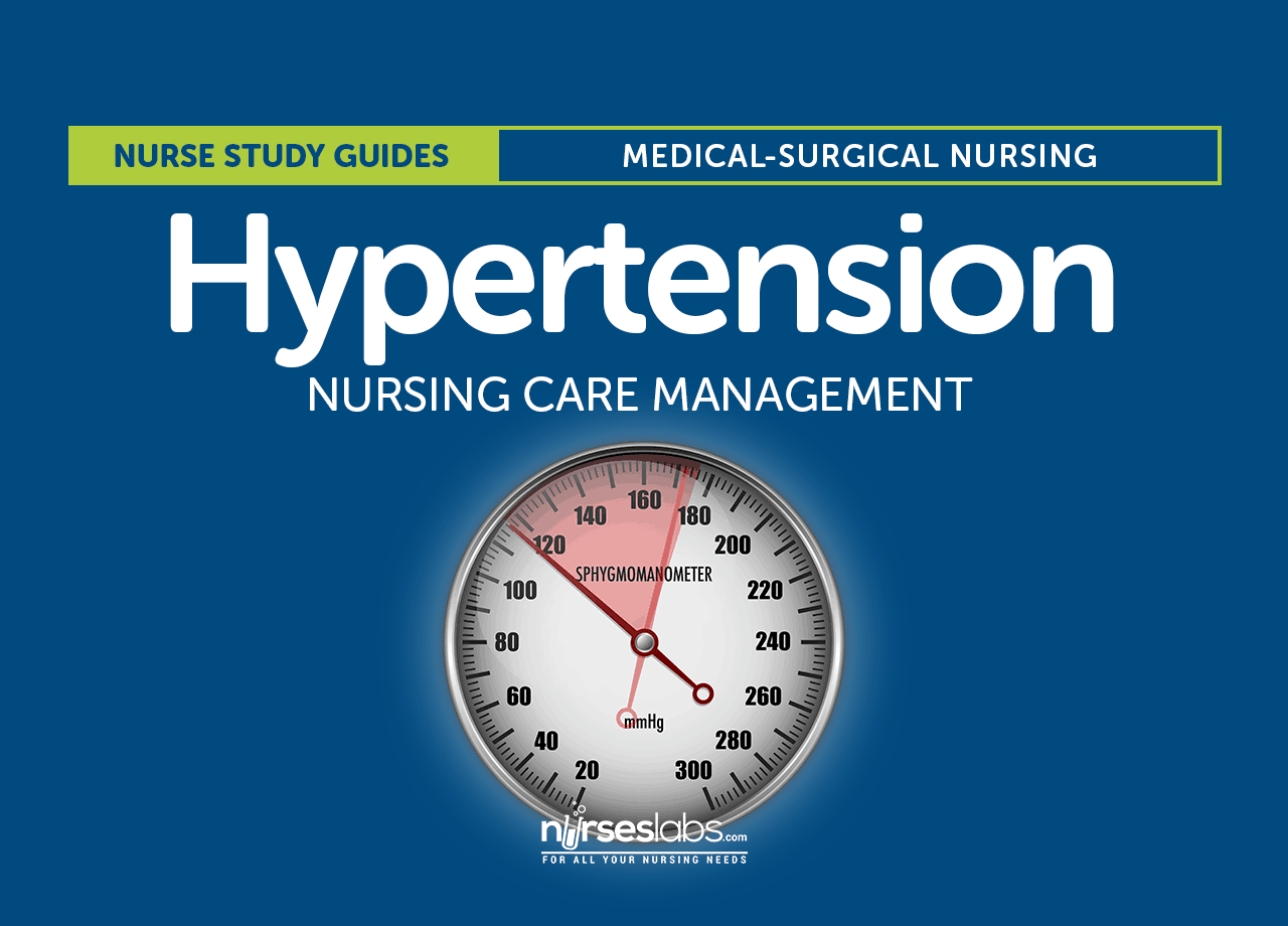 Hypertension Nursing Care Management And Study Guide
