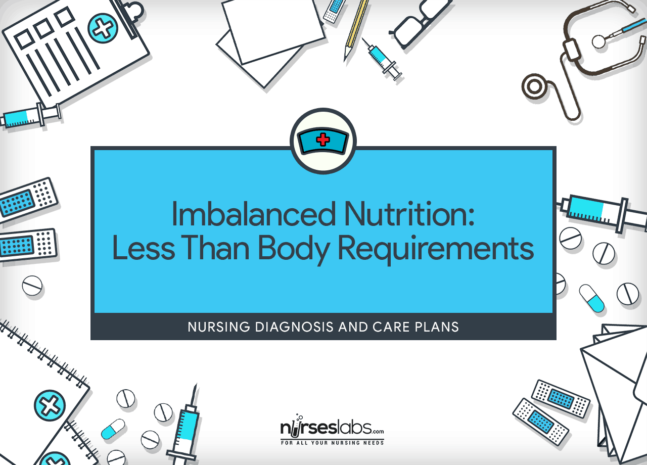 Imbalanced Nutrition Less Than Body Requirements