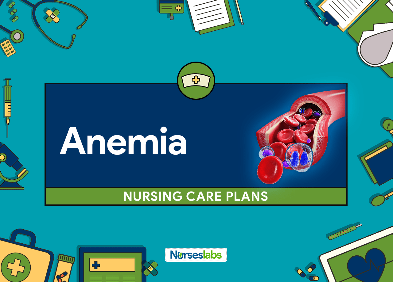 Anemia Nursing Care Plans 5 Nursing Diagnosis Guide
