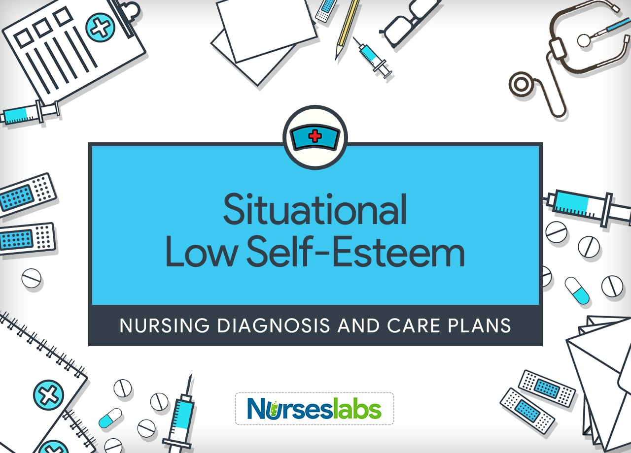 Situational Low Self Esteem Nursing Diagnosis Guide