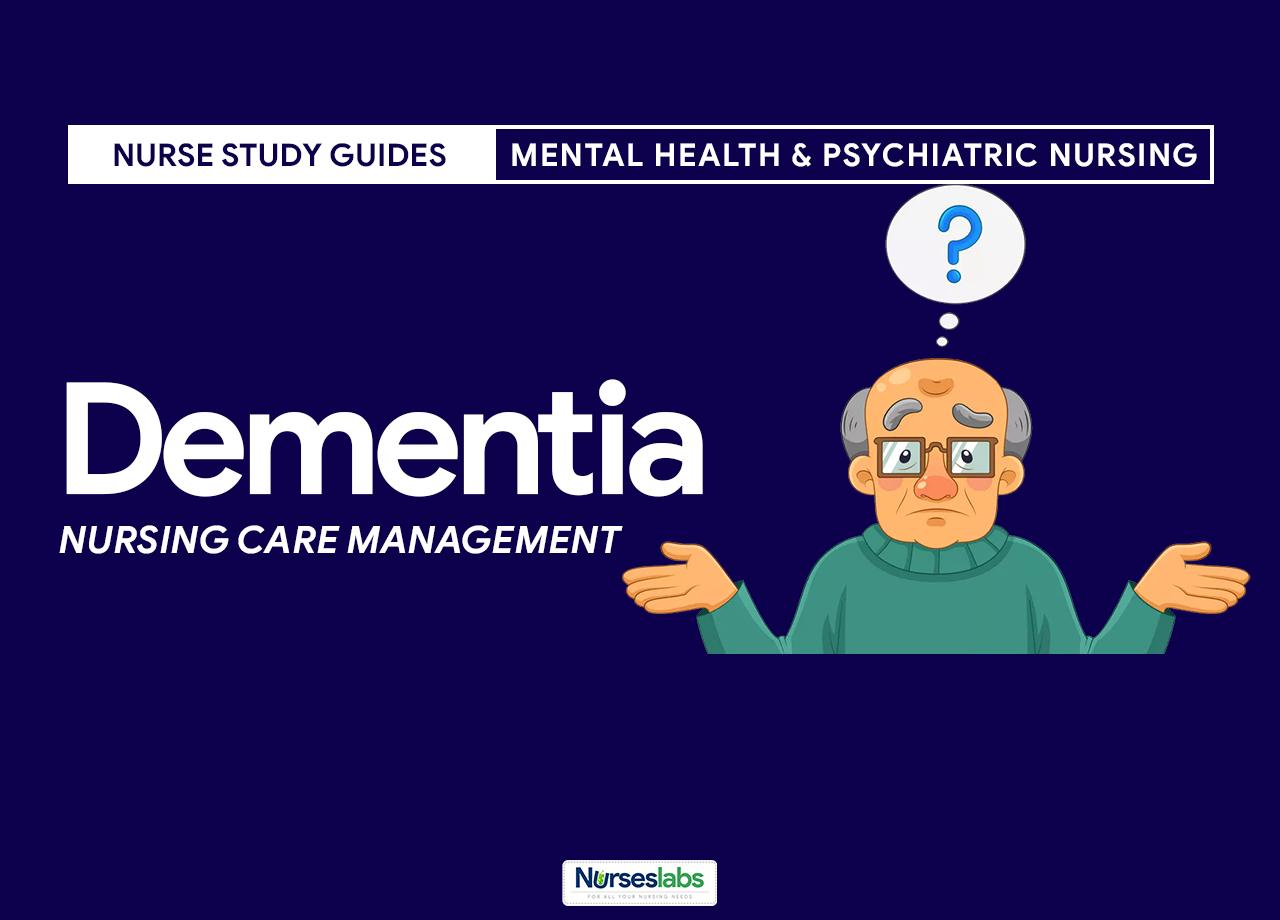 Nursing Care Management For Dementia