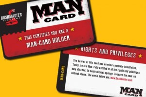 "Bushmaster Firearm's ""Man Card"""