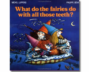 what-do-the-fairies-do-with-all-those-teeth