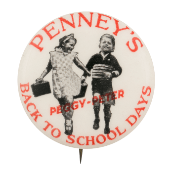 "A Penny's ""Back to School Days"" advertising button, ca. 1930s. (Busy Beaver Button Museum)"