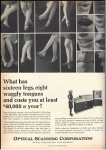 """This advertisement for Optical Scanning Corporation equipment disparaged women computer operators as inefficient and encouraged replacing them with new technology. (Source: """"Researcher Reveals How """"Computer Geeks"""" Replaced """"Computer Girls,"""" Gender News, 2011.)"""