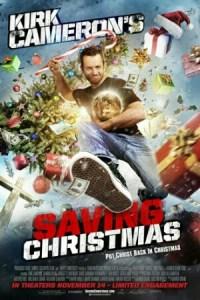 Kirk Cameron, Saving Christmas film poster.
