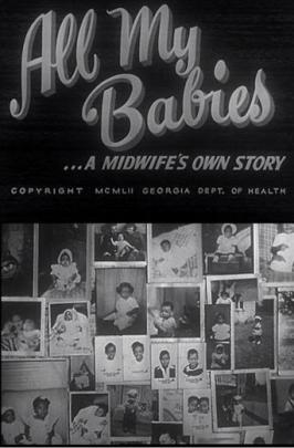 Promotional image for the 1951 documentary All My Babies.