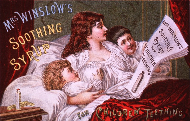 "Patent medicines like ""Mrs. Winslow's Soothing Syrup"" and ""Hooper's Anodyne, the Infant's Friend"" were common in turn-of-the-century US and UK. Many, like the 1885 ""soothing syrup"" advertised here, contained morphine. (US National Library of Medicine 