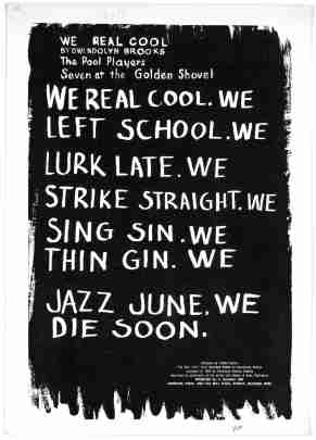 "Design for Gwendolyn Brooks' ""We Real Cool,"" 1966, by Cledie Taylor. (An American Time Capsule/Library of Congress)"