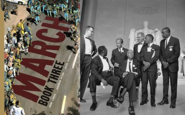 LEFT: Cover of Book 3 of March, by John Lewis, Andrew Aydin, and Nate Powell. (Top Shelf) RIGHT: Photo of some of the leaders of the Civil Rights March on Washington, DC, in 1963. From right to left: Mathew Ahmann, Executive Director of the National Catholic Conference for Interracial Justice; (seated with glasses) Cleveland Robinson, Chairman of the Demonstration Committee; (beside Robinson is) A. Philip Randolph, organizer of the demonstration, veteran labor leader who helped to found the Brotherhood of Sleeping Car Porters, American Federation of Labor (AFL), and a former vice president of the American Federation of Labor and Congress of Industrial Organizations (AFL-CIO); (standing behind the two chairs) Rabbi Joachim Prinz, President of the American Jewish Congress; (wearing a bow tie and standing beside Prinz is) Joseph Rauh, Jr, a Washington, DC attorney and civil rights, peace, and union activist; John Lewis, Chairman, Student Nonviolent Coordinating Committee; and Floyd McKissick, National Chairman of the Congress of Racial Equality. (National Archives and Records Administration | Public domain)