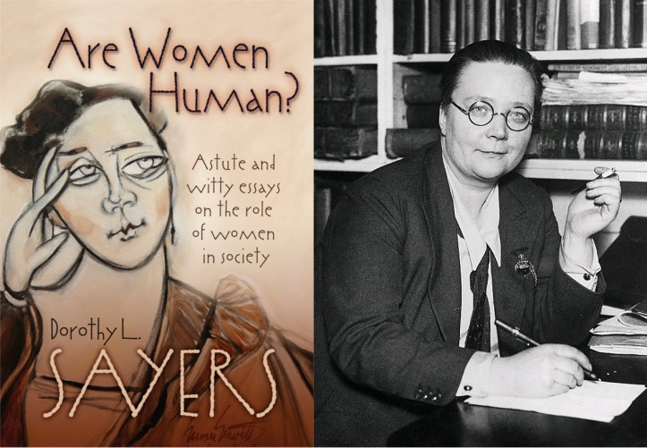 Dorothy L. Sayers' Are Women Human? book cover and portrait.