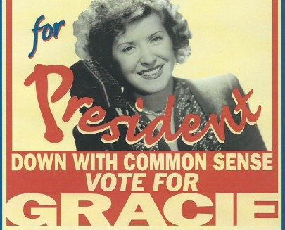 When Politics Becomes Show Business: Gracie Allen Runs for President