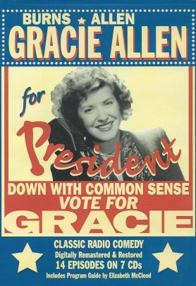 Gracie Allen for President radio program poster. (Old Time Radio)