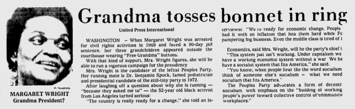 A newspaper article announcing Wright and Spock as the 1976 Presidential candidates on the People's Party ticket. (Star News, October 6, 1975.)