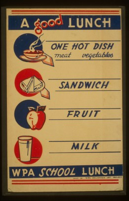 "Poster, at the top it says ""One Hot Dish - meat vegetable"" with a picture of a bowl of steaming soup; underneath that is a picture of a sandwich cut in two, with ""Sandwich"" written next to it; under that, a drawing of an apple, with ""fruit"" written next to it; and under that, a glass of milk, with ""Milk"" written next to it."