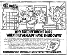 "Advertisement, drawing of a man wearing a disguise buying Old Dutch chips, with caption ""Why are they buying ours when they already have their own?!"""