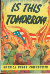 A comic book cover titled, Is This Tomorrow, showing fighting people with a background of flames engulfing a US flag.