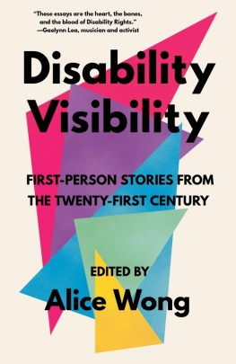 Cover of Disability Visibility, edited by Alice Wong.