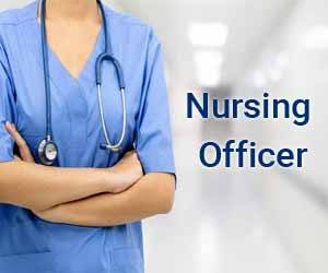 How to became Nursing Officer