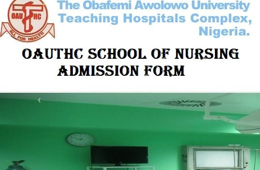 OAUTHC School of Nursing Admission Form 2021/2022 Academic Session Out 8