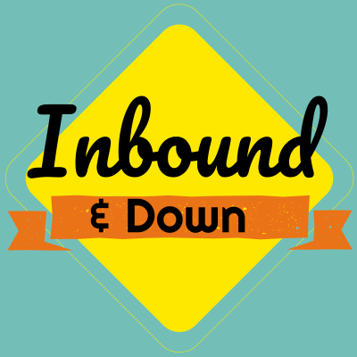 Inbound and Down Podcast