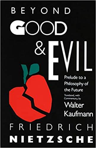 Beyond Good And Evil | Nietzsche