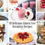 10 Delicious Gluten Free Breakfast Recipes (Dairy Free)