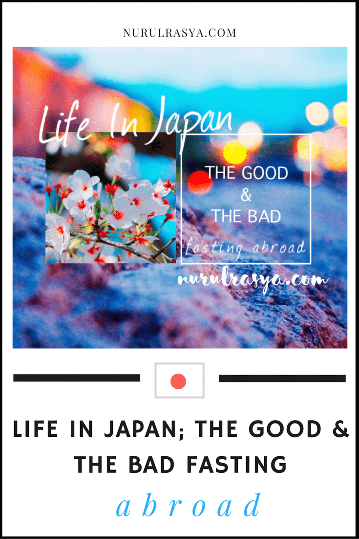 life in japan the good and the bad fasting abroad