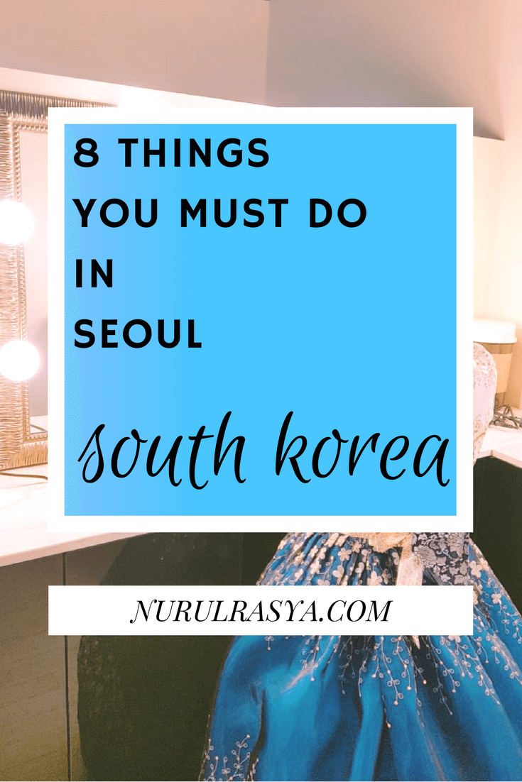 8-things-must-do-seoul-korea