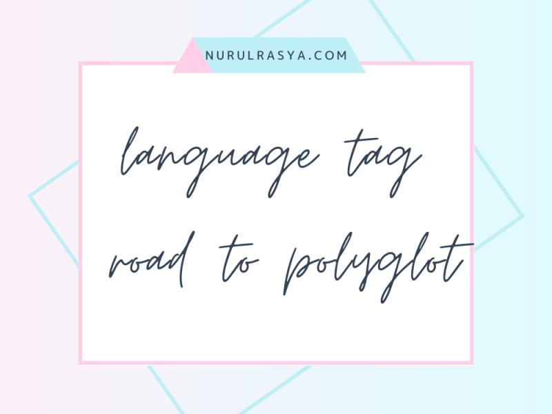 Language Tag | Road to polyglot