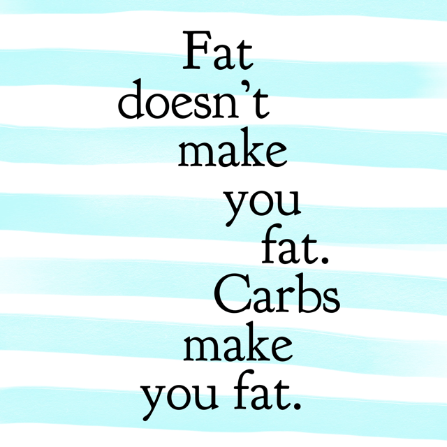 Carbs make you fat