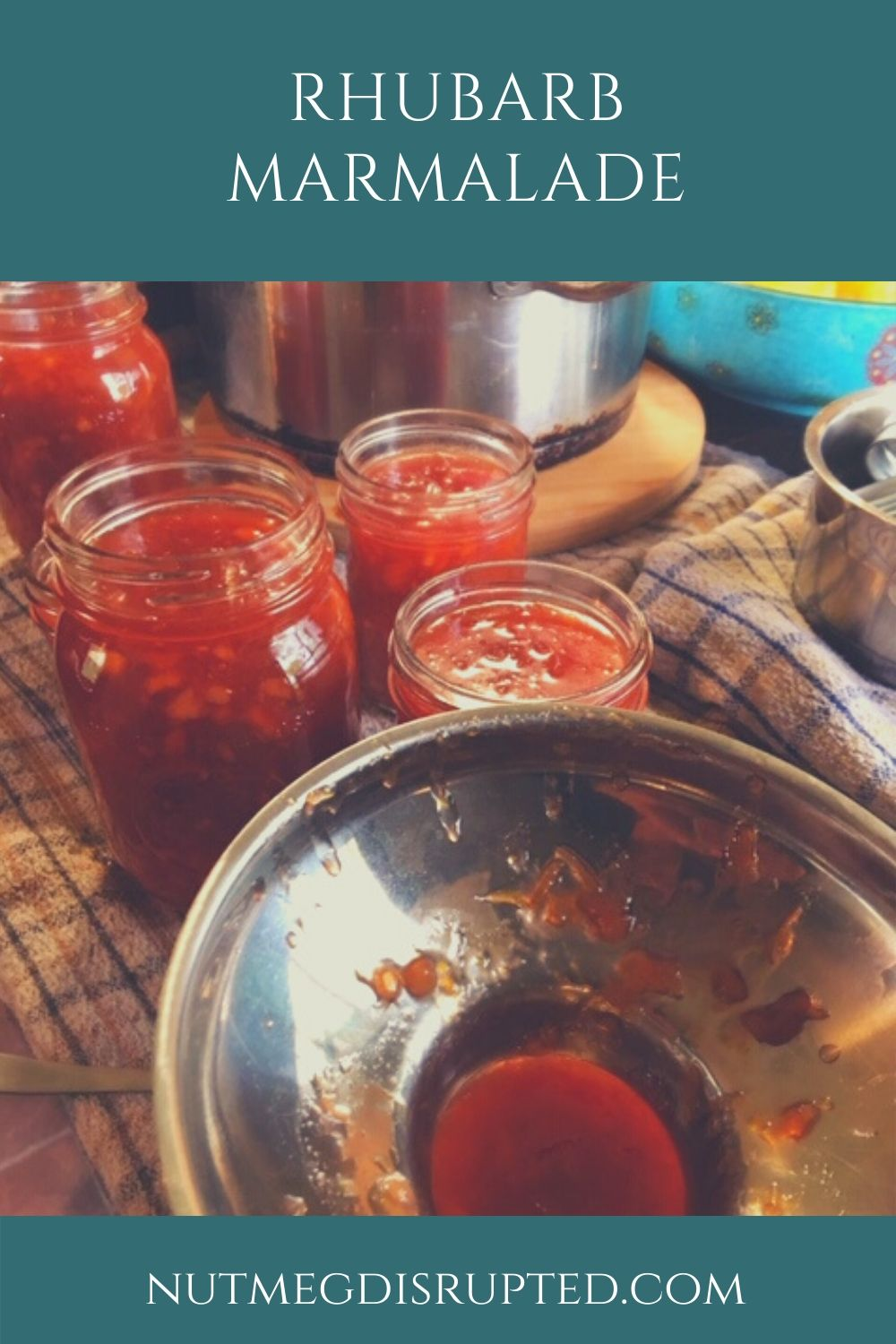 Rhubarb Marmalade from Nutmeg Disrupted