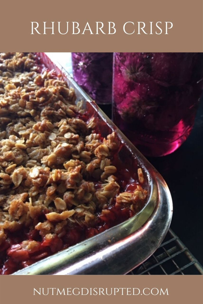 Rhubarb Crisp from Nutmeg Disrupted