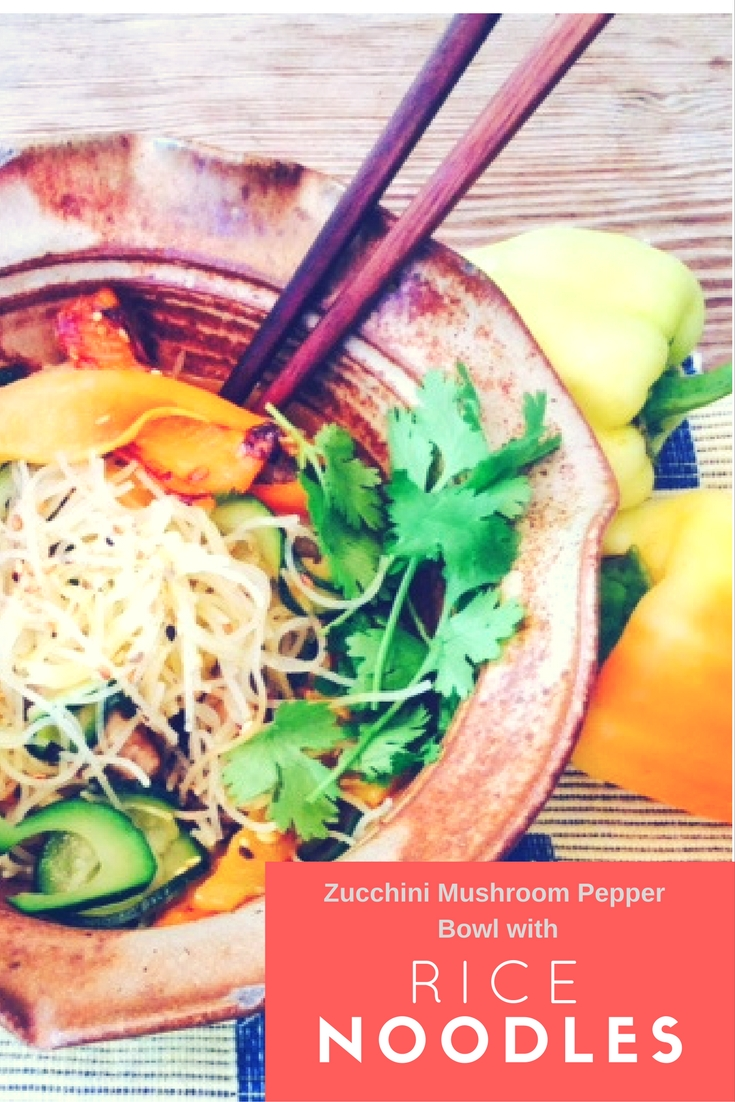 Zucchini Mushroom Pepper Bowl with Rice Noodles