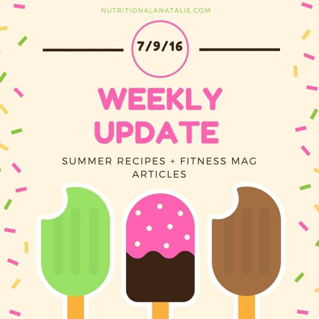 Nutrition a la Natalie Weekly Update 7.9.16